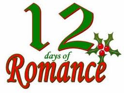 12 days December 12th Start of 12 Romantic Days of Christmas
