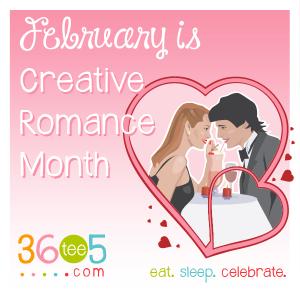 FebruaryMonths Creative Romance Month 300x300 Celebrate Creative Romance Month